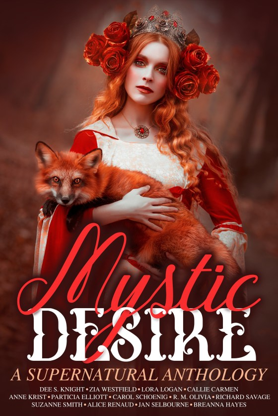 Mystic Desire : A Supernatural Anthology